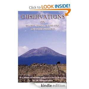 OBSERVATIONS ON MOUNT VESUVIUS, MOUNT ETNA, AND OTHER VOLCANOS IN A