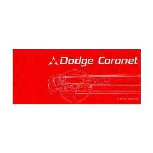 1967 DODGE CORONET Owners Manual User Guide Automotive