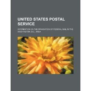 States Postal Service information on the irradiation of federal