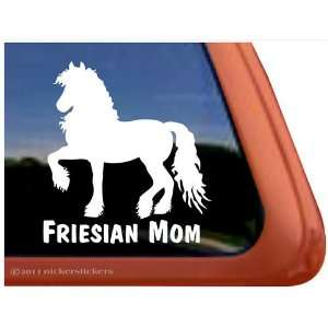 Friesian Mom   Horse Trailer Vinyl Window Decal
