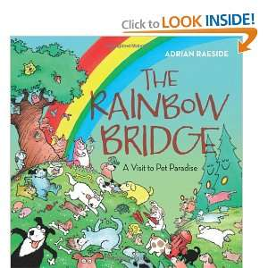 The Rainbow Bridge Where Pets Go When They Pass Away