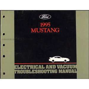 1995 Ford Mustang Electrical & Vacuum Troubleshooting