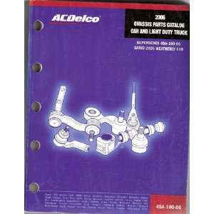 ACDelco Chassis Parts Catalog Car and Light Duty Truck
