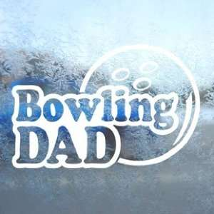 Bowling Dad White Decal Car Laptop Window Vinyl White